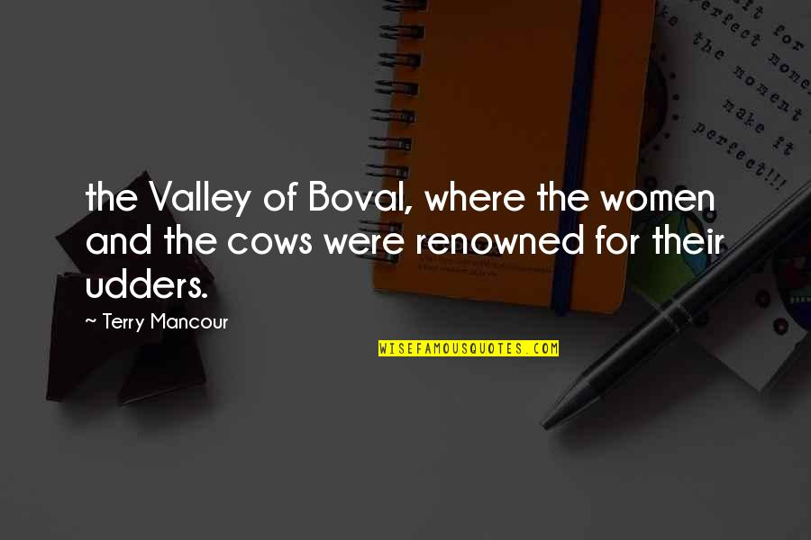 Multiplication Fact Quotes By Terry Mancour: the Valley of Boval, where the women and