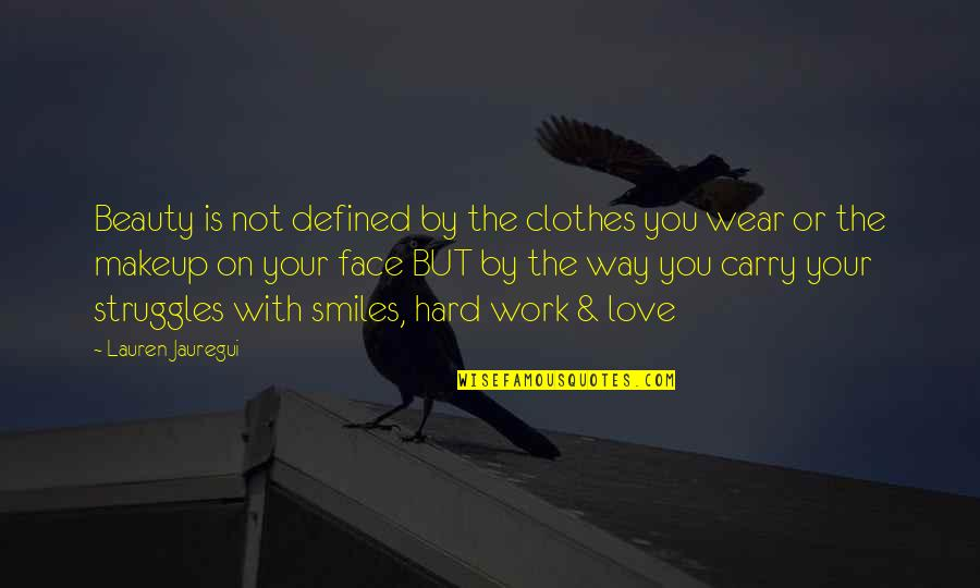 Multishrink Quotes By Lauren Jauregui: Beauty is not defined by the clothes you