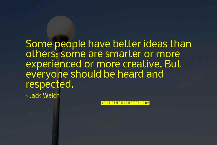 Multitasking Mom Quotes By Jack Welch: Some people have better ideas than others; some