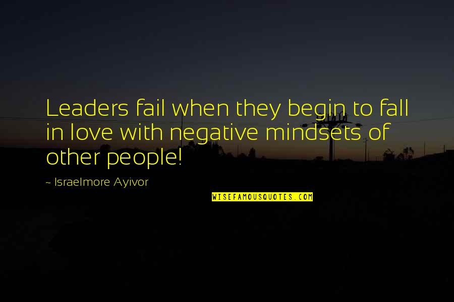 Munroe Quotes By Israelmore Ayivor: Leaders fail when they begin to fall in