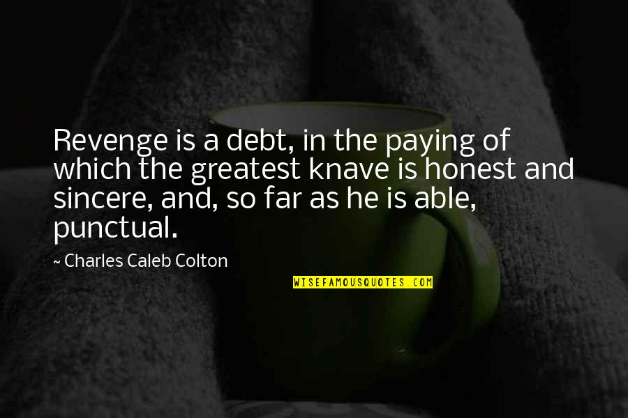 Mural Wallpaper Quotes By Charles Caleb Colton: Revenge is a debt, in the paying of
