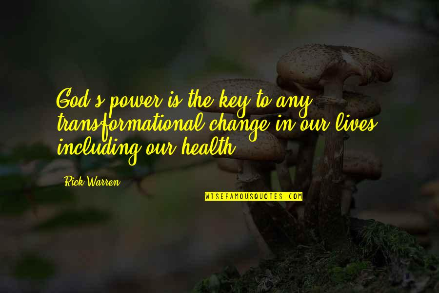 Mural Wallpaper Quotes By Rick Warren: God's power is the key to any transformational