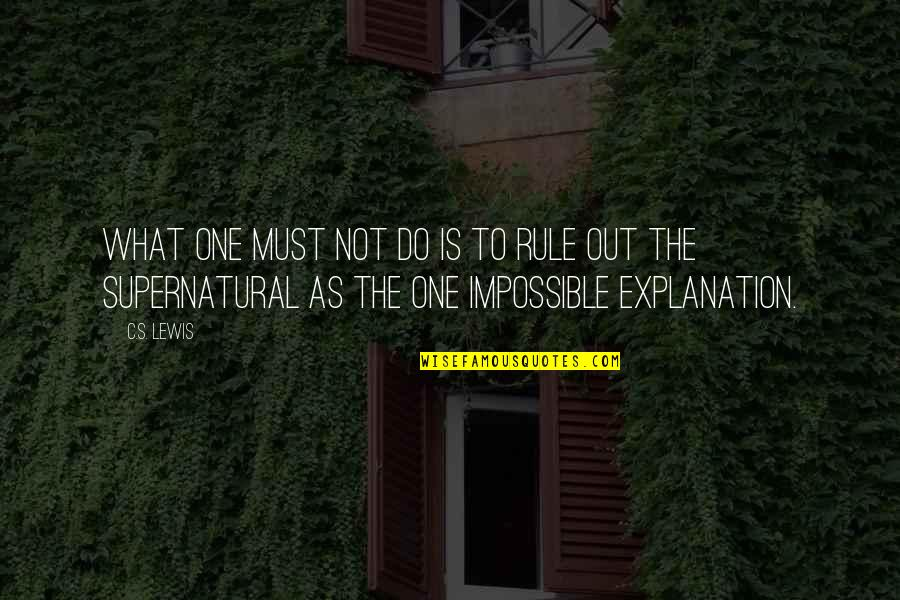 Murdoc Quotes By C.S. Lewis: What one must not do is to rule