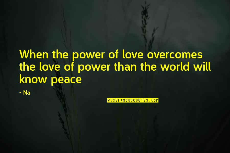 Murdoc Quotes By Na: When the power of love overcomes the love