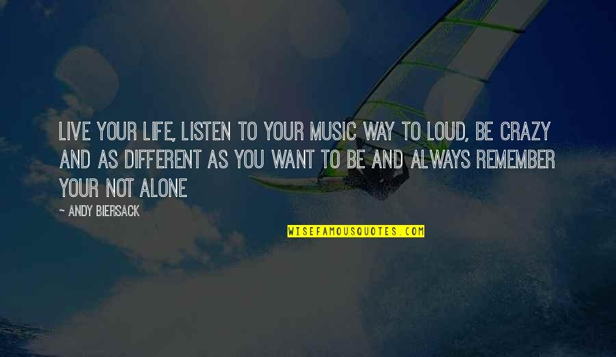 Music And Live Quotes By Andy Biersack: Live your life, listen to your music way