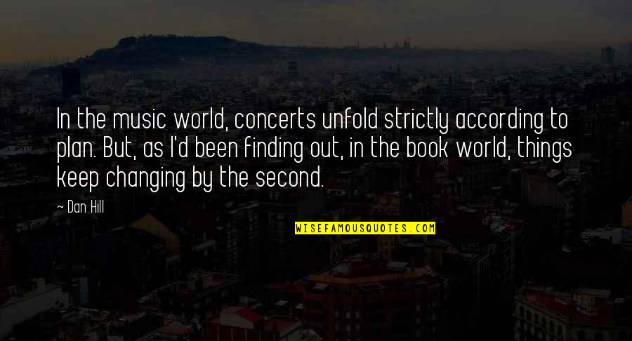 Music Concerts Quotes: top 41 famous quotes about Music Concerts