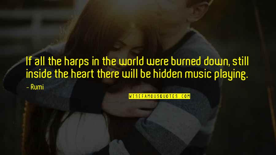 Music Rumi Quotes By Rumi: If all the harps in the world were