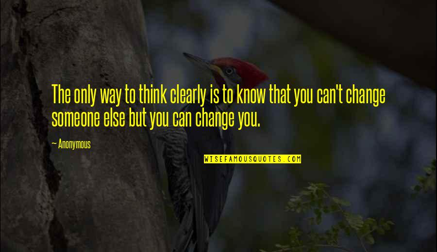 My Century Gunter Grass Quotes By Anonymous: The only way to think clearly is to