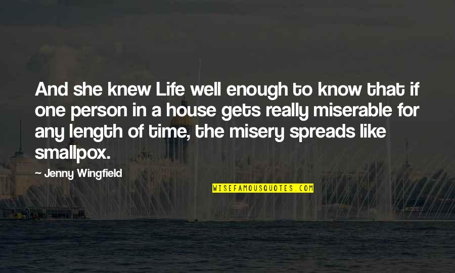 My Century Gunter Grass Quotes By Jenny Wingfield: And she knew Life well enough to know
