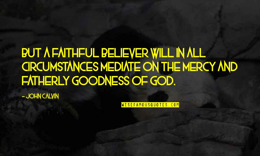 my god is faithful quotes top famous quotes about my god is