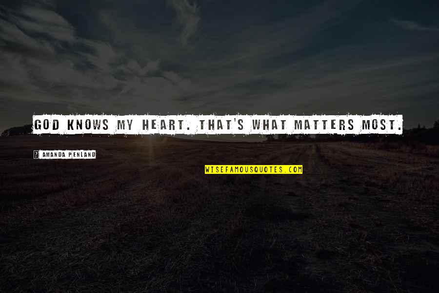 My Heart Knows Quotes Top 82 Famous Quotes About My Heart Knows