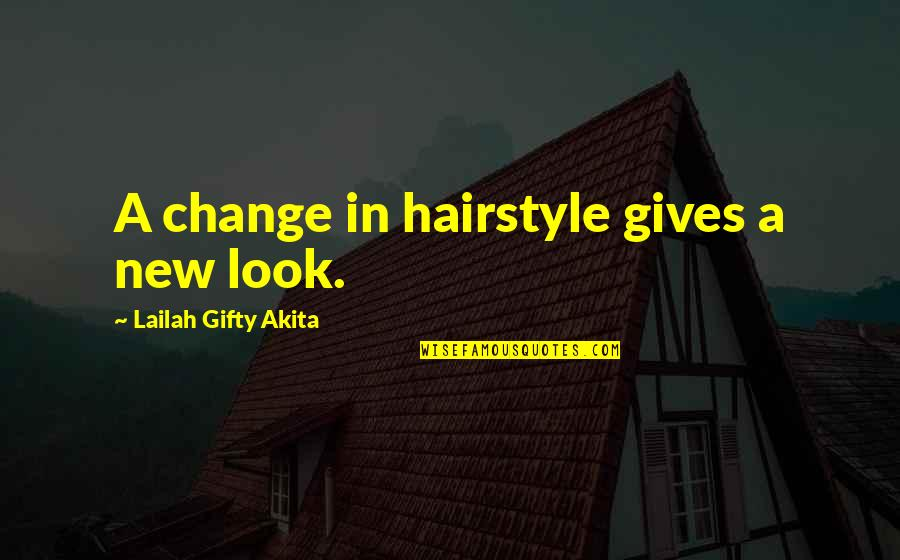 My New Hairstyle Quotes Top 14 Famous Quotes About My New Hairstyle