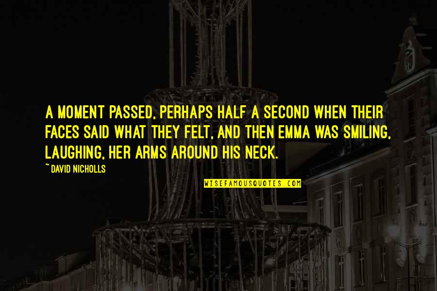 My Other Half Friendship Quotes By David Nicholls: A moment passed, perhaps half a second when