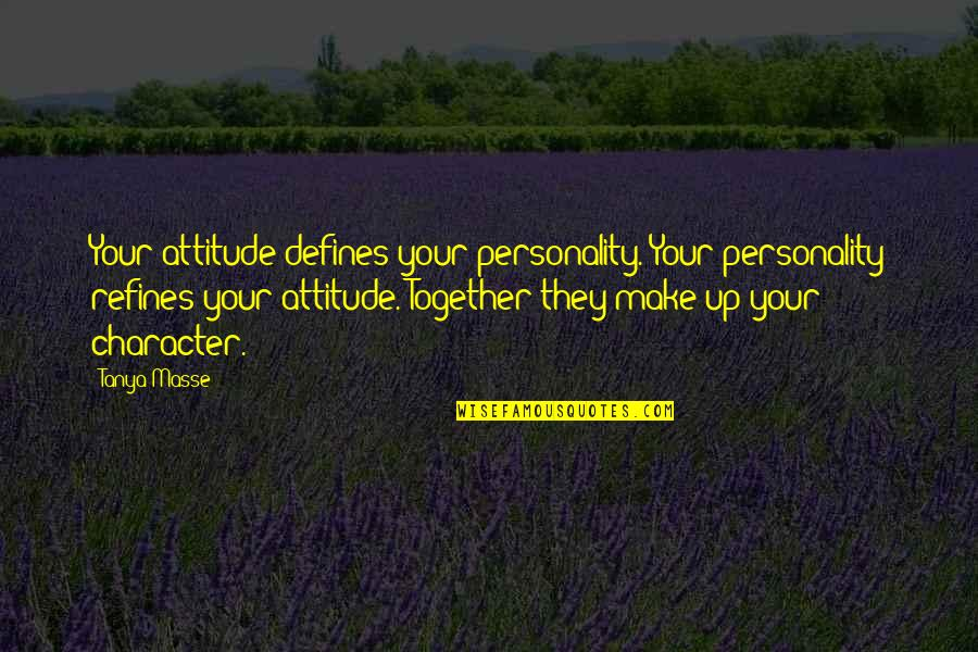 My Personality And Attitude Quotes Top 33 Famous Quotes About My