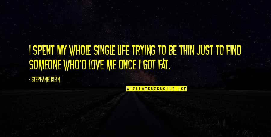 My Single Life Quotes Top 87 Famous Quotes About My Single Life