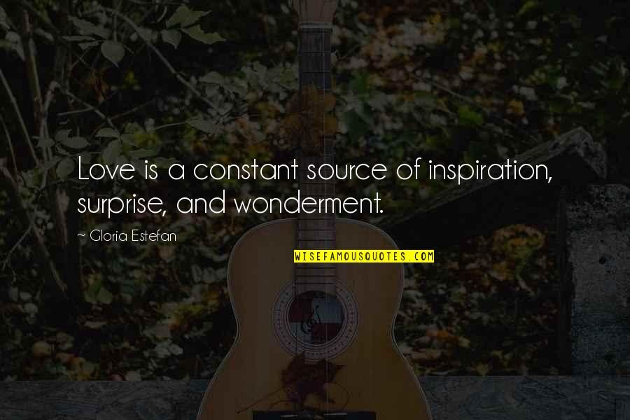 My Source Of Inspiration Quotes By Gloria Estefan: Love is a constant source of inspiration, surprise,
