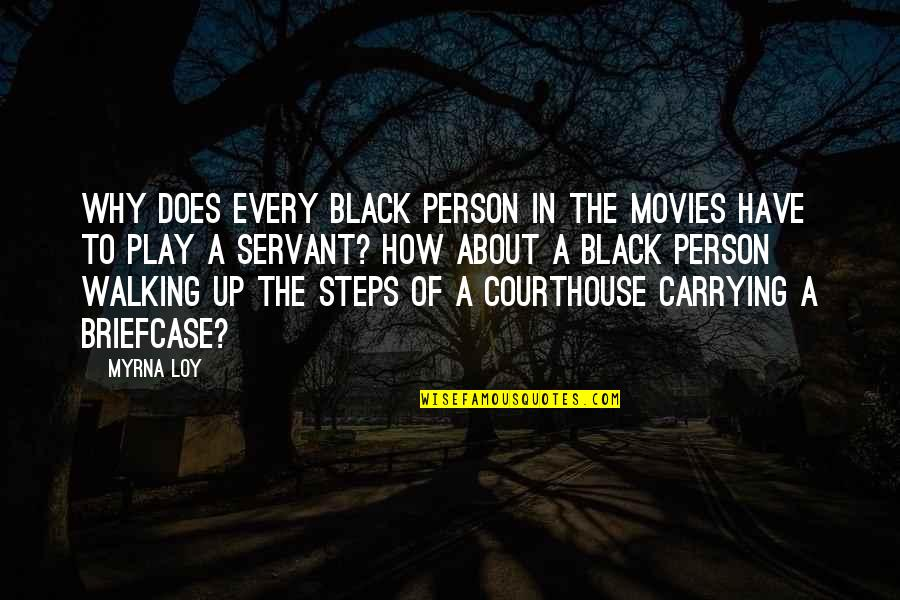 Myrna Quotes By Myrna Loy: Why does every black person in the movies