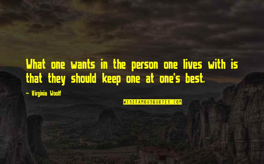 Nadia Comaneci Quotes By Virginia Woolf: What one wants in the person one lives