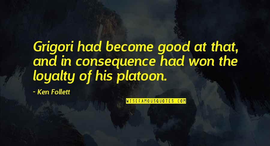 Nakakapagod Ang Buhay Quotes By Ken Follett: Grigori had become good at that, and in