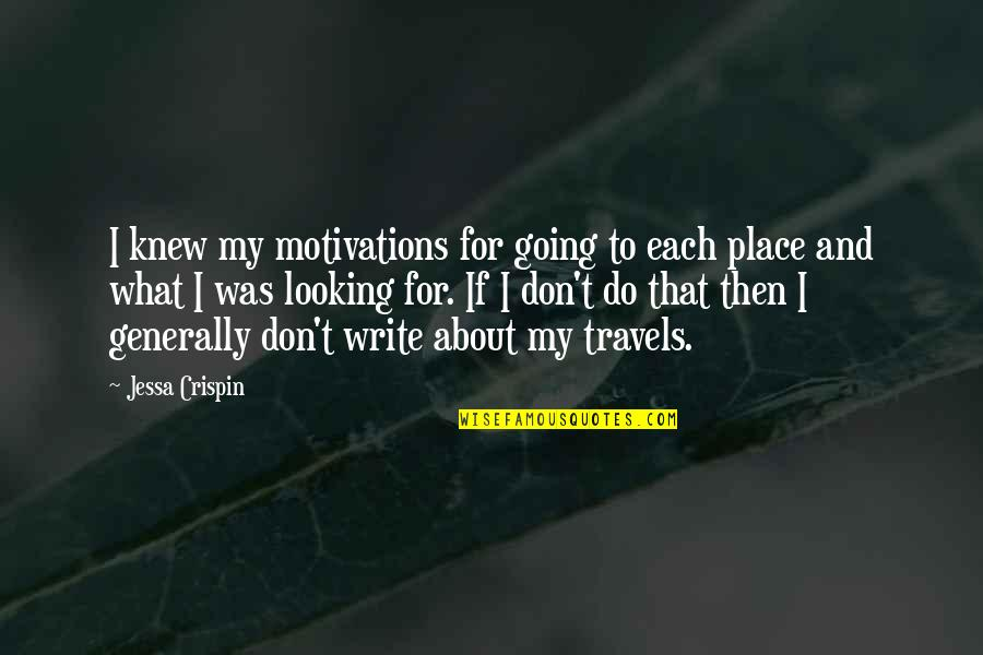 Nakedly Quotes By Jessa Crispin: I knew my motivations for going to each