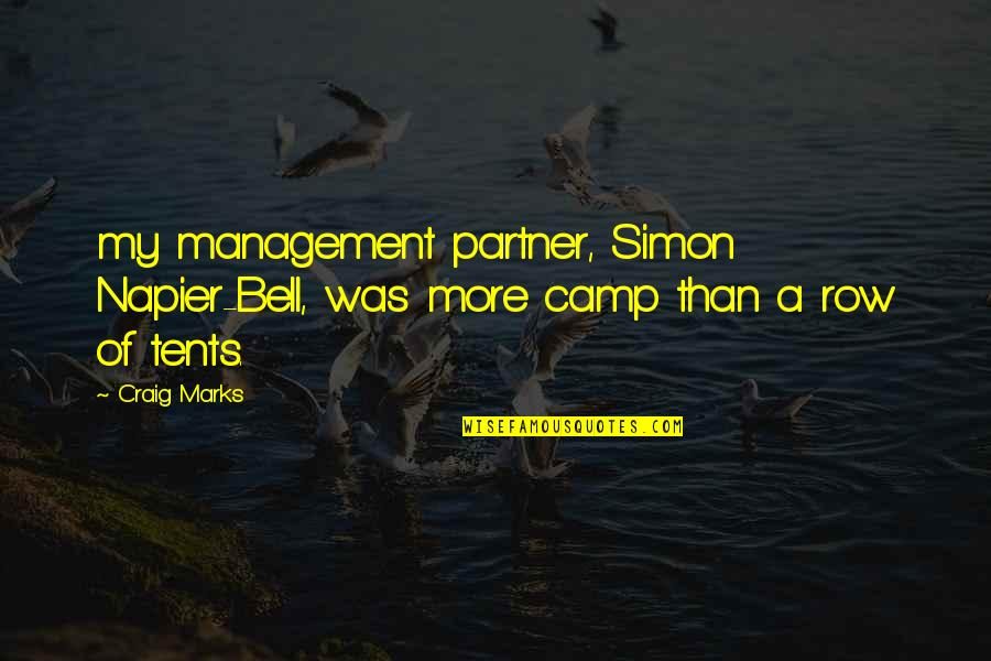 Napier Quotes By Craig Marks: my management partner, Simon Napier-Bell, was more camp