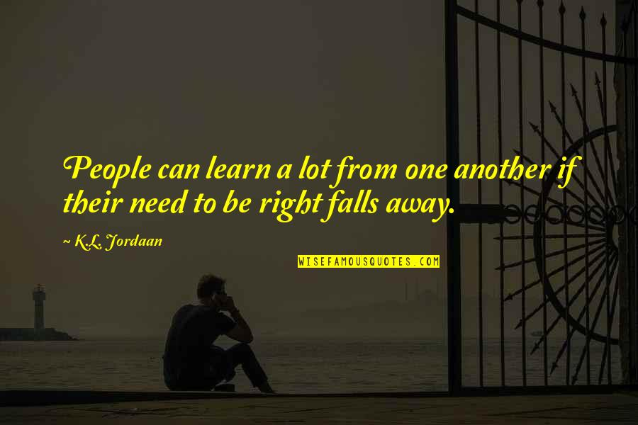 Narkotika Quotes By K.L. Jordaan: People can learn a lot from one another