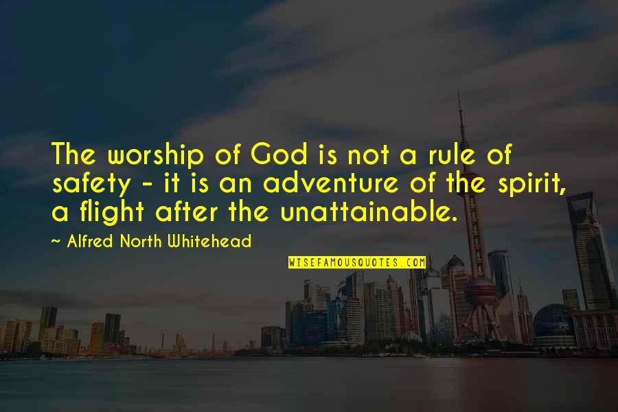 National Guard Funny Quotes By Alfred North Whitehead: The worship of God is not a rule
