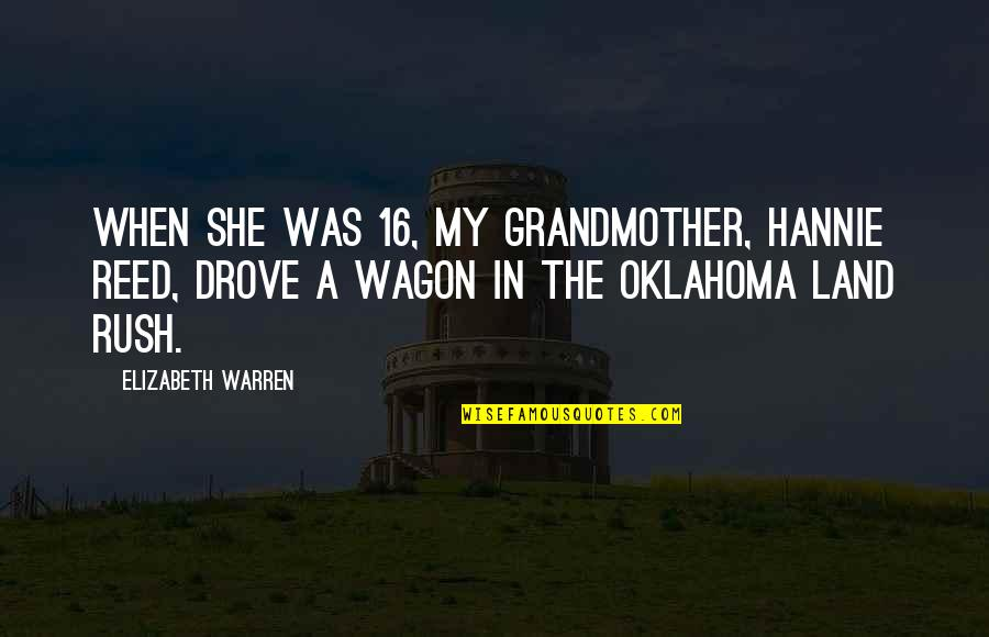 Nature And Hunting Quotes By Elizabeth Warren: When she was 16, my grandmother, Hannie Reed,