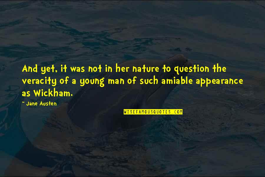 Nature And Man Quotes By Jane Austen: And yet, it was not in her nature