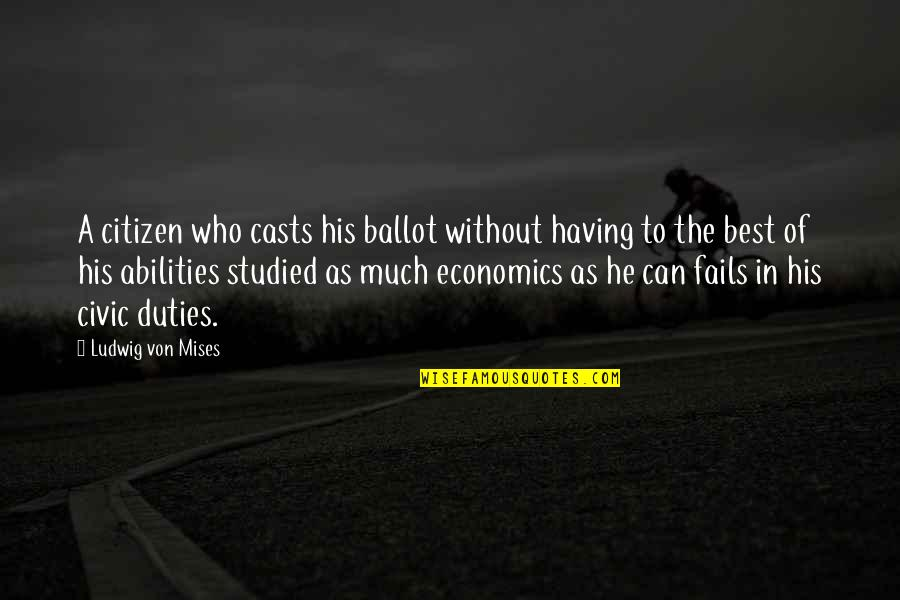 Nature Wallpaper And Quotes By Ludwig Von Mises: A citizen who casts his ballot without having