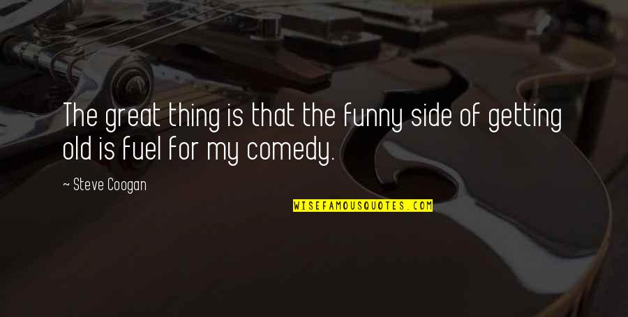 Nature Wallpaper And Quotes By Steve Coogan: The great thing is that the funny side