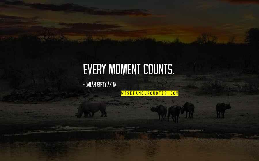 Nba Jams Quotes By Lailah Gifty Akita: Every moment counts.