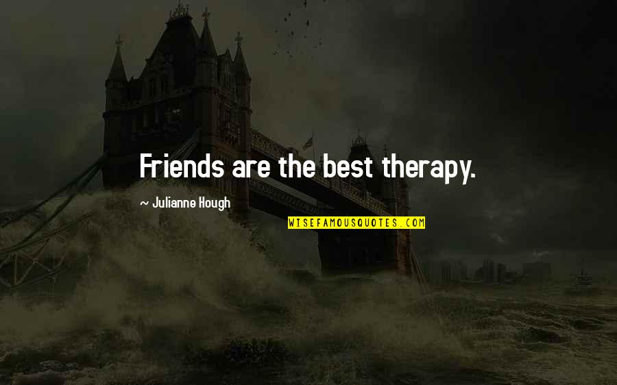 Nctm Quotes By Julianne Hough: Friends are the best therapy.