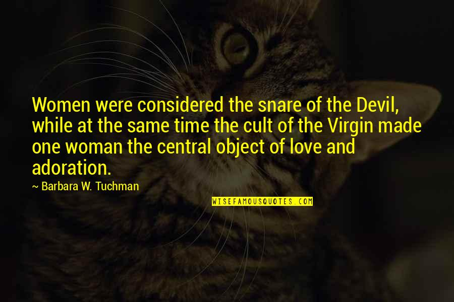 Net Banking Quotes By Barbara W. Tuchman: Women were considered the snare of the Devil,