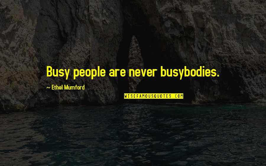 Never Be Too Busy Quotes Top 42 Famous Quotes About Never Be Too Busy