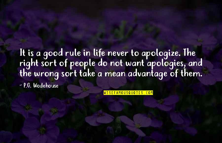Never Do Good Quotes By P.G. Wodehouse: It is a good rule in life never