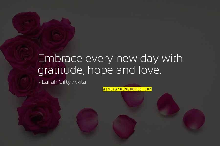 Never Give Quotes By Lailah Gifty Akita: Embrace every new day with gratitude, hope and