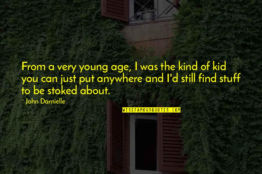 Never Say Goodbye Friends Quotes By John Darnielle: From a very young age, I was the