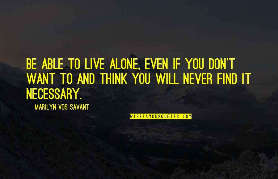 Never Think You Are Alone Quotes Top 16 Famous Quotes About Never