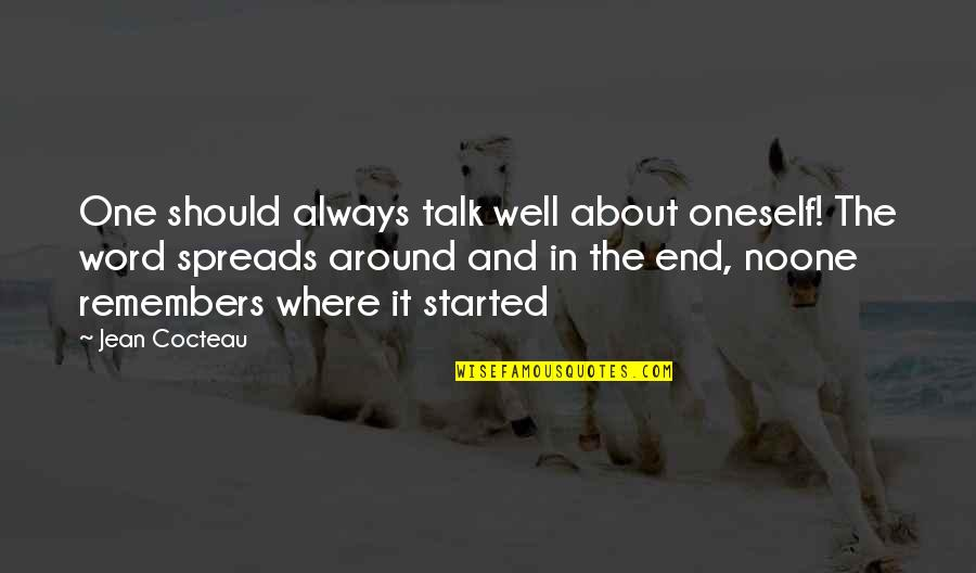 New Ehsaan Faramosh Quotes By Jean Cocteau: One should always talk well about oneself! The