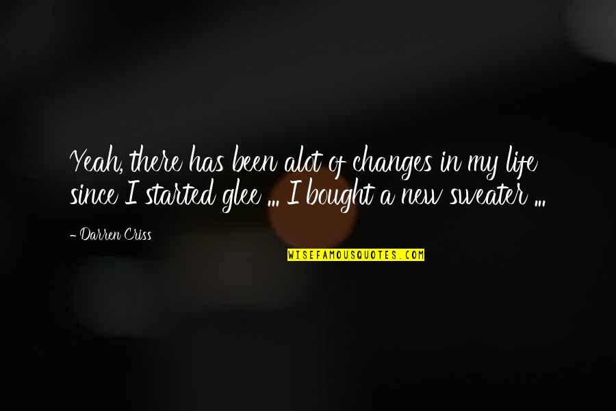 New Life Changes Quotes Top 27 Famous Quotes About New Life Changes
