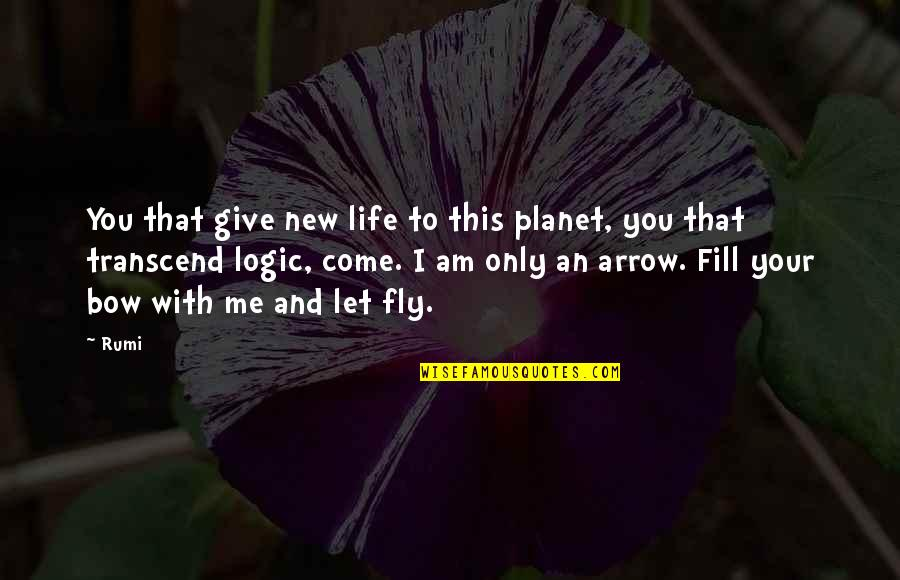 New Life New Me Quotes By Rumi: You that give new life to this planet,