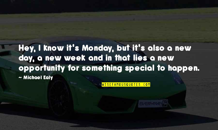 New Week Quotes By Michael Ealy: Hey, I know it's Monday, but it's also