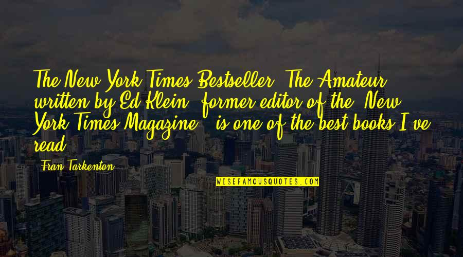New York From Books Quotes By Fran Tarkenton: The New York Times Bestseller 'The Amateur,' written