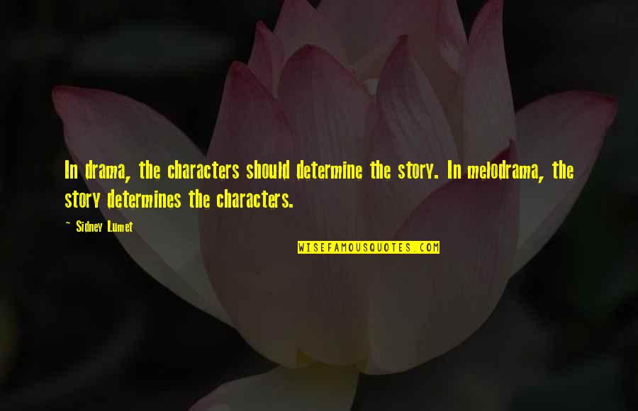 New York Times Historical Stock Quotes By Sidney Lumet: In drama, the characters should determine the story.