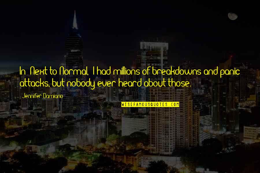 Next To Normal Quotes: top 17 famous quotes about Next To Normal