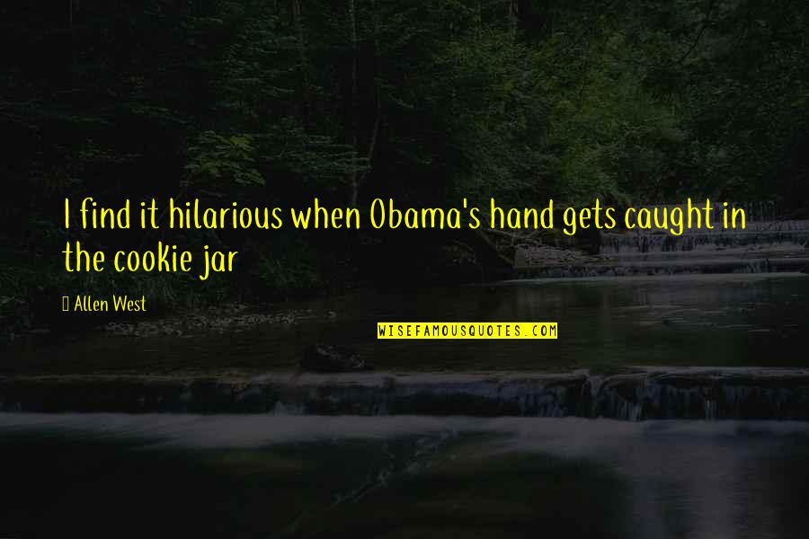 Nice Status N Quotes By Allen West: I find it hilarious when Obama's hand gets