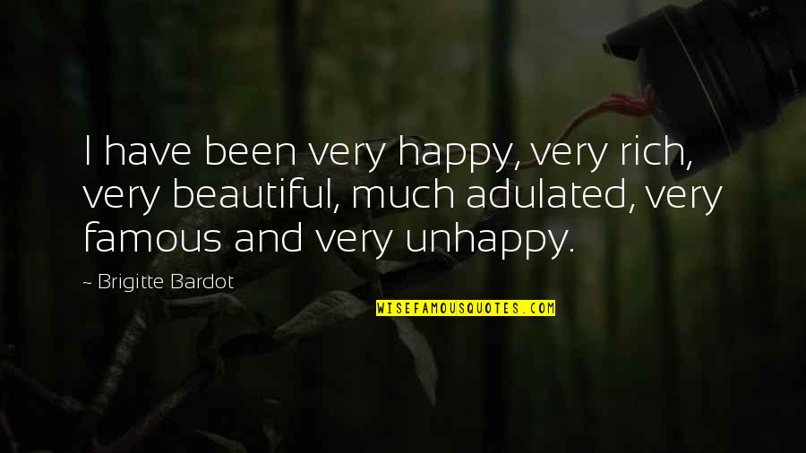 Nick Hornby Songbook Quotes By Brigitte Bardot: I have been very happy, very rich, very