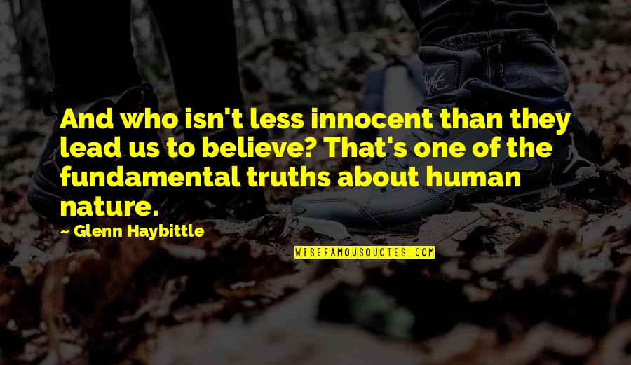 Nicodemus Archleone Quotes By Glenn Haybittle: And who isn't less innocent than they lead
