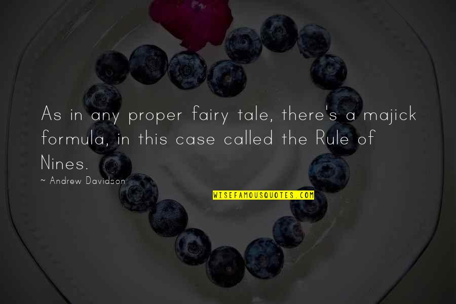 Nicola Roberts Quotes By Andrew Davidson: As in any proper fairy tale, there's a